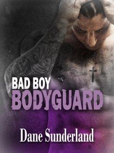 eBook: Bad Boy Bodyguard