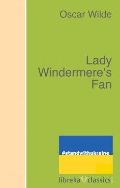 ebook: Lady Windermere's Fan