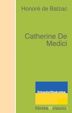 eBook: Catherine De Medici