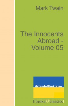 ebook: The Innocents Abroad - Volume 05