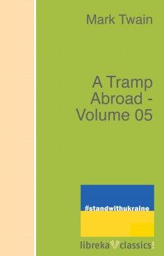 ebook: A Tramp Abroad - Volume 05