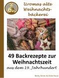 eBook: Uromas alte Weihnachtsbäckerei