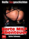 eBook: Harte MILF Sexgeschichten