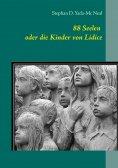 ebook: 88 Seelen oder die Kinder von Lidice