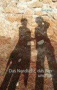ebook: Das Nordlicht, das Bier und ich
