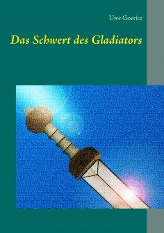 eBook: Das Schwert des Gladiators
