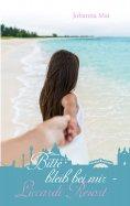 eBook: Bitte bleib bei mir - Liccardi Resort