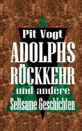 eBook: Adolphs Rückkehr