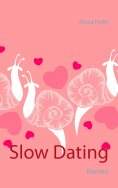 ebook: Slow Dating