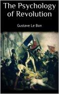 eBook: The Psychology of Revolution