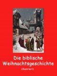 eBook: Die biblische Weihnachtsgeschichte