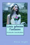eBook: Lexis geheime Fantasien