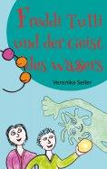 eBook: Freddi Tulli und der Geist des Wassers