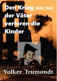 eBook: Den Krieg der Väter verloren die Kinder