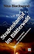 eBook: Straßenkampf im Blätterwald