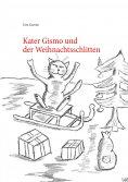 eBook: Kater Gismo und der Weihnachtsschlitten