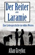 eBook: Der Reiter aus Laramie