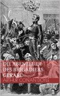 eBook: Die Abenteuer des Brigadiers Gerard