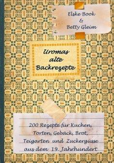 eBook: Uromas alte Backrezepte