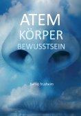 eBook: Atem Körper Bewusstsein