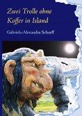 eBook: Zwei Trolle ohne Koffer in Island