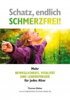 ebook: Schatz, endlich schmerzfrei