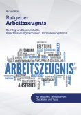 eBook: Ratgeber Arbeitszeugnis