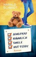 eBook: Jungfrau, männlich, Single, mit Teddy