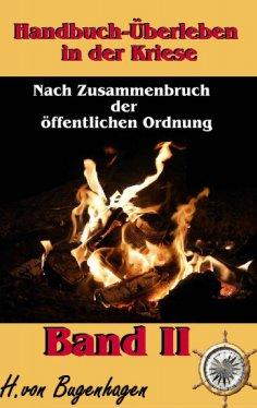eBook: Handbuch Überleben in der Krise, Band 2