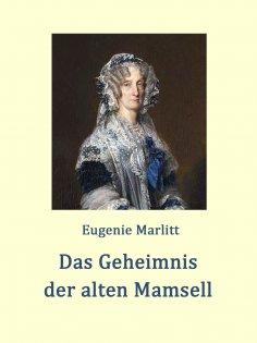 eBook: Das Geheimnis der alten Mamsell
