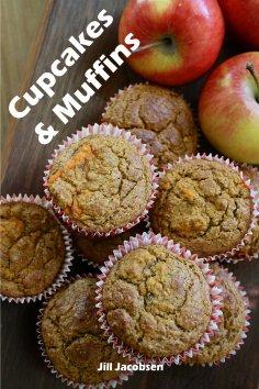 eBook: Cupcakes & Muffins: 200 ricette per i bigné affascinanti in un libro da forno (Torte e Dolci)