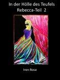 eBook: Rebecca - In der Hölle des Teufels