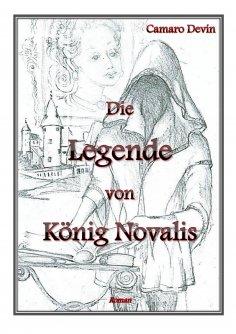 ebook: Die Legende von König Novalis