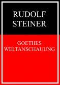 ebook: Goethes Weltanschauung