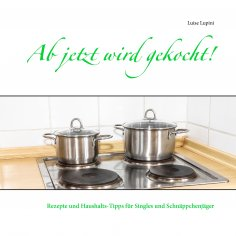 eBook: Ab jetzt wird gekocht!