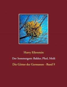 ebook: Der Sommergott: Baldur, Phol und Meili