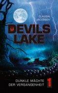 eBook: Devils Lake - Dunkle Mächte der Vergangenheit
