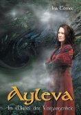 eBook: Ayleva - Im Wirbel der Vergangenheit