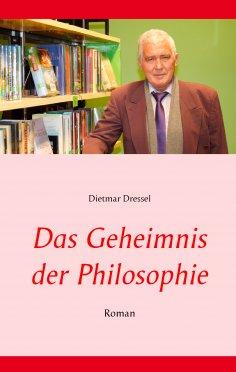 ebook: Das Geheimnis der Philosophie