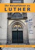 eBook: Ihr Reiseführer zu Luther