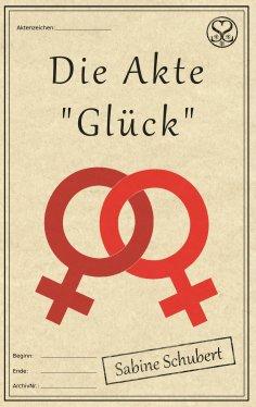"""eBook: Die Akte """"Glück"""""""