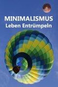 ebook: Minimalismus - Leben Entrümpeln