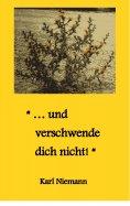 """eBook: """"... und verschwende dich nicht!"""""""