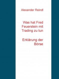 eBook: Was hat Fred Feuerstein mit Trading zu tun