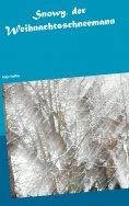 eBook: Snowy, der Weihnachtsschneemann