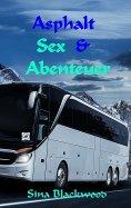 eBook: Asphalt, Sex & Abenteuer