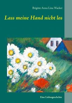 eBook: Lass meine Hand nicht los