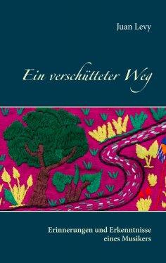 eBook: Ein verschütteter Weg