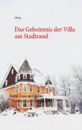 eBook: Das Geheimnis der Villa am Stadtrand