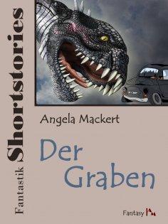 ebook: Fantastik Shortstories: Der Graben